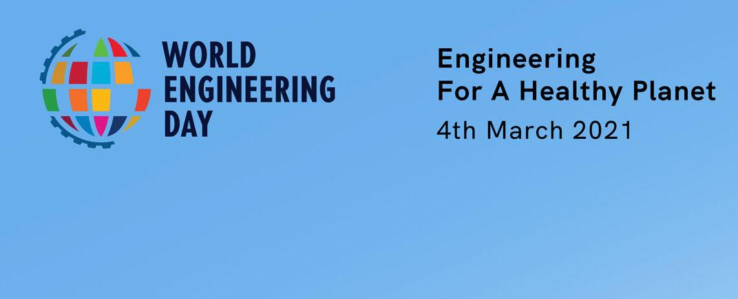 4 de marzo 2021, Día Mundial de la Ingeniería para el Desarrollo Sostenible